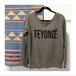 EUC | Feyoncé Light Sweatshirt